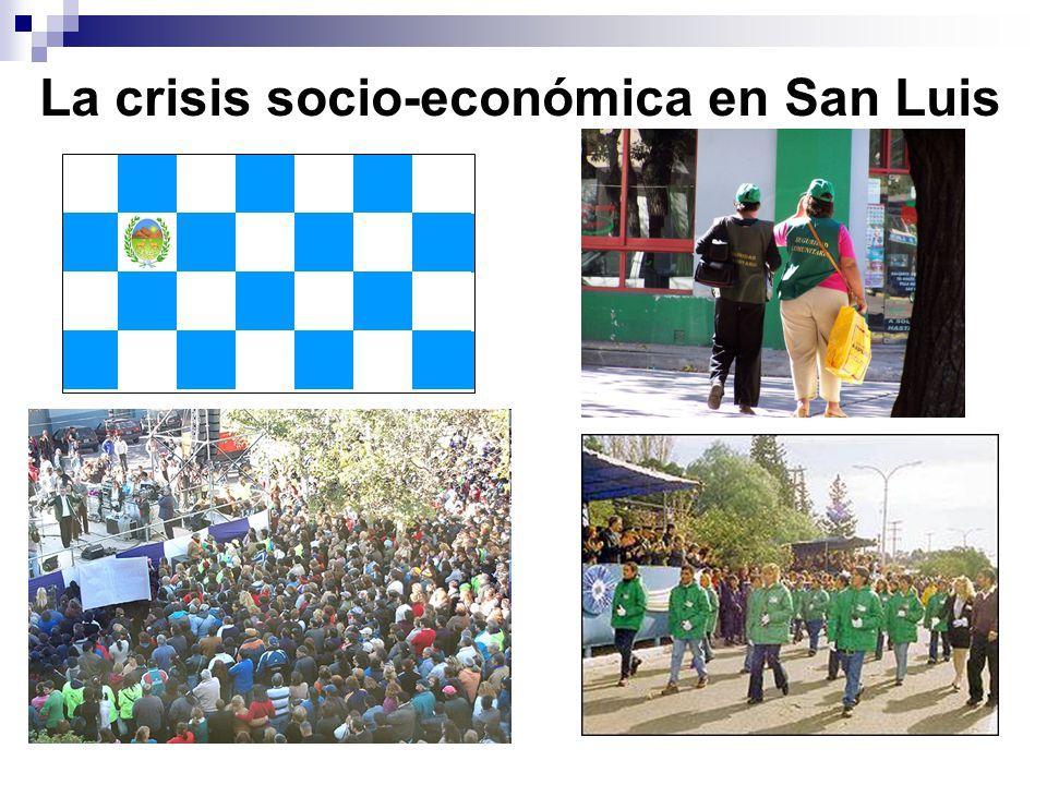 La crisis socio-económica en San Luis