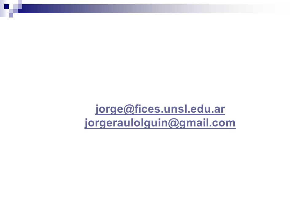 jorge@fices.unsl.edu.ar jorgeraulolguin@gmail.com