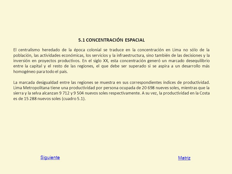 5.1 CONCENTRACIÓN ESPACIAL