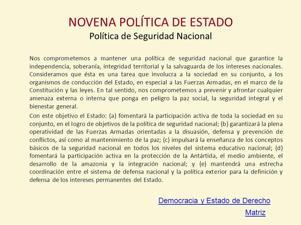 NOVENA POLÍTICA DE ESTADO Política de Seguridad Nacional