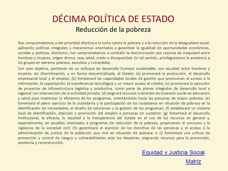 DÉCIMA POLÍTICA DE ESTADO Reducción de la pobreza