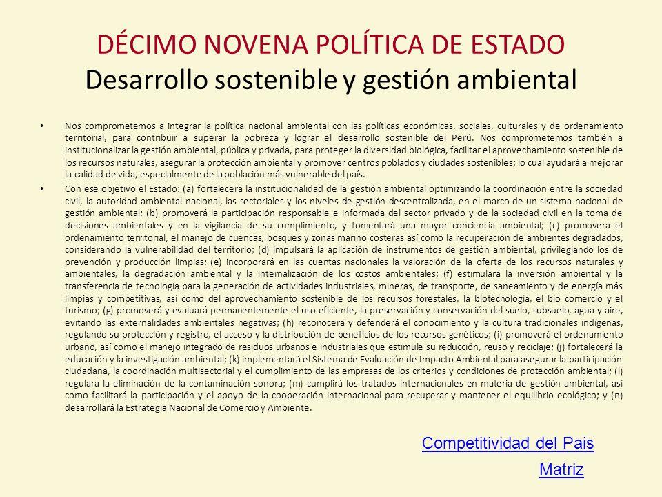 DÉCIMO NOVENA POLÍTICA DE ESTADO Desarrollo sostenible y gestión ambiental