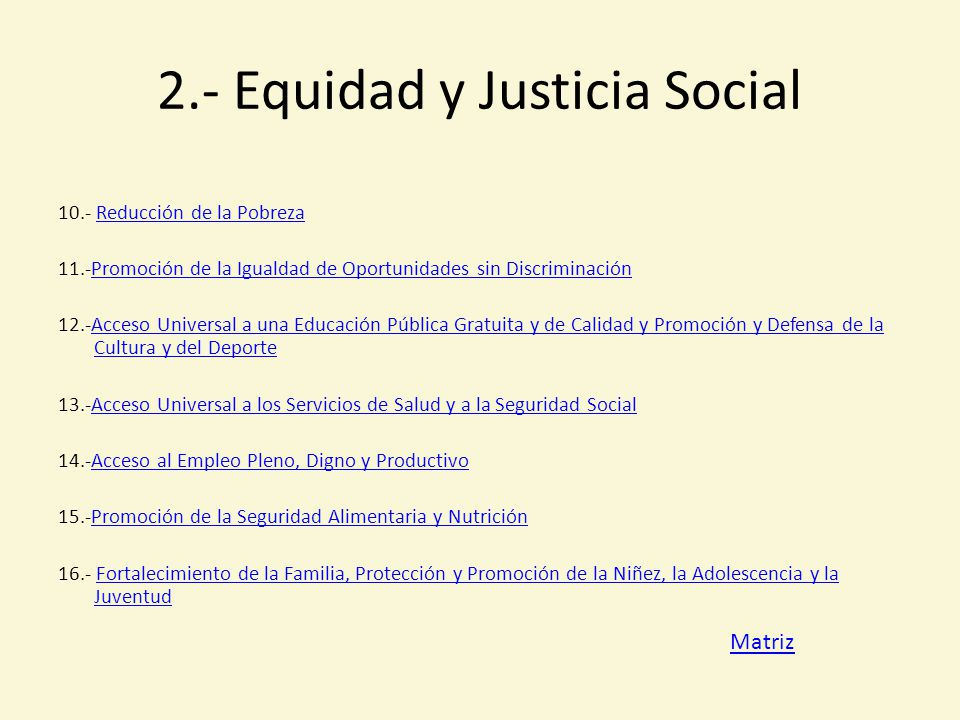 2.- Equidad y Justicia Social
