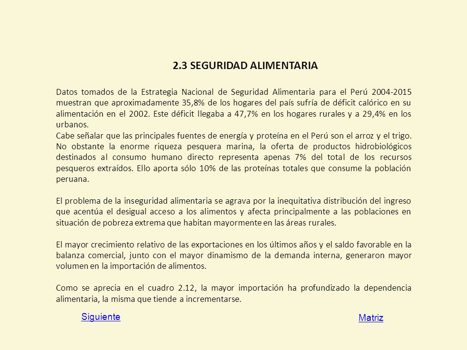 2.3 SEGURIDAD ALIMENTARIA