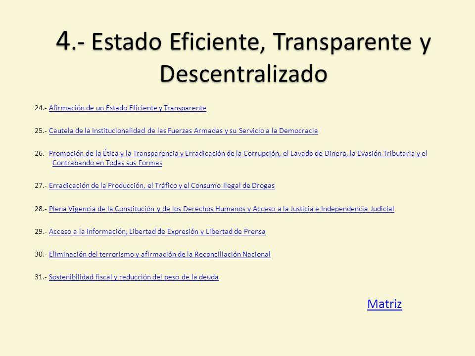 4.- Estado Eficiente, Transparente y Descentralizado