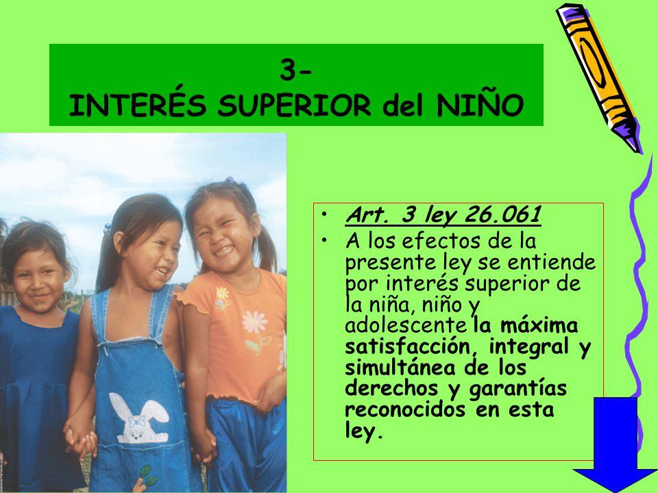 3- INTERÉS SUPERIOR del NIÑO