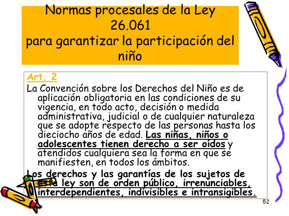 Normas procesales de la Ley 26