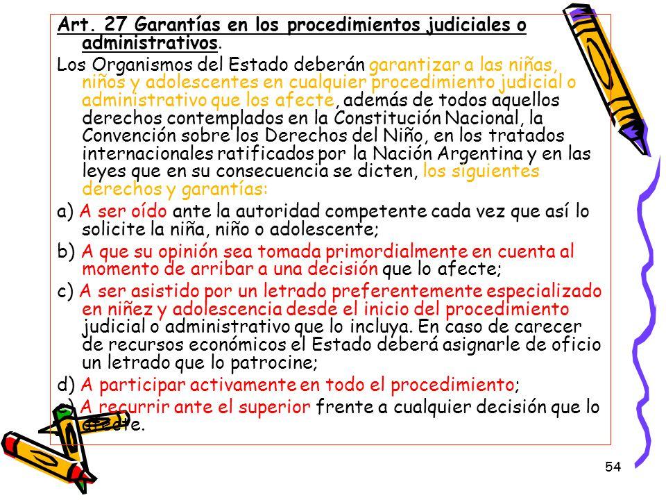 Art. 27 Garantías en los procedimientos judiciales o administrativos.