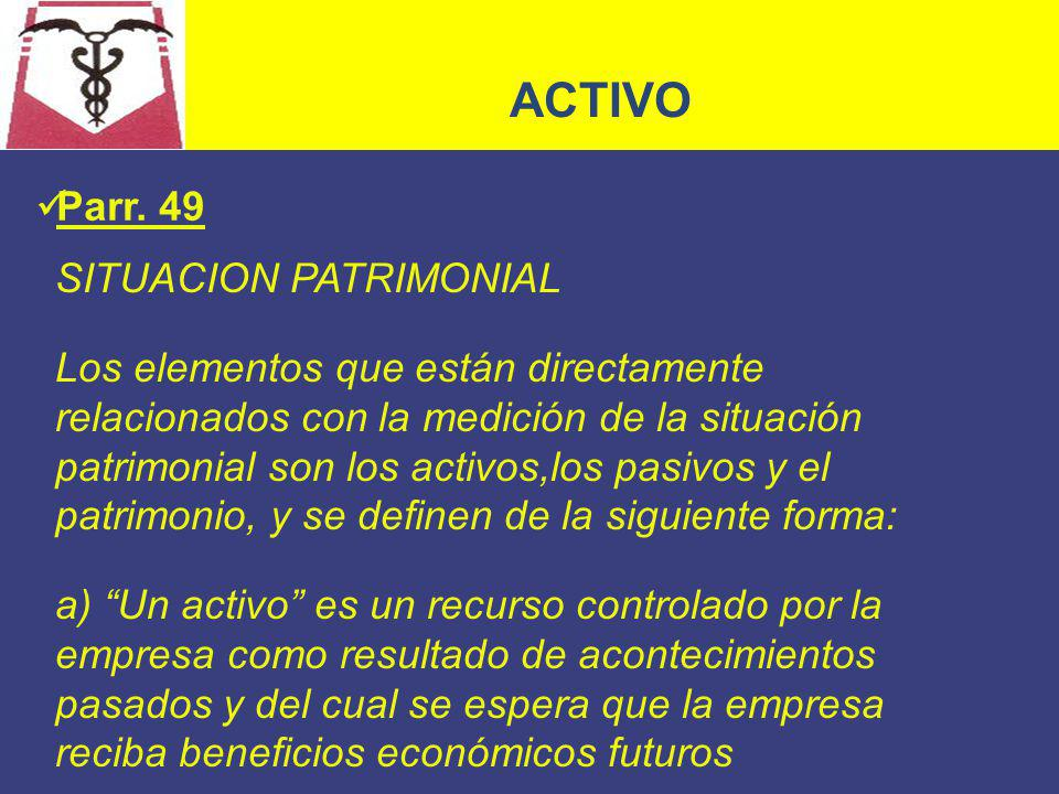 ACTIVO Parr. 49 SITUACION PATRIMONIAL