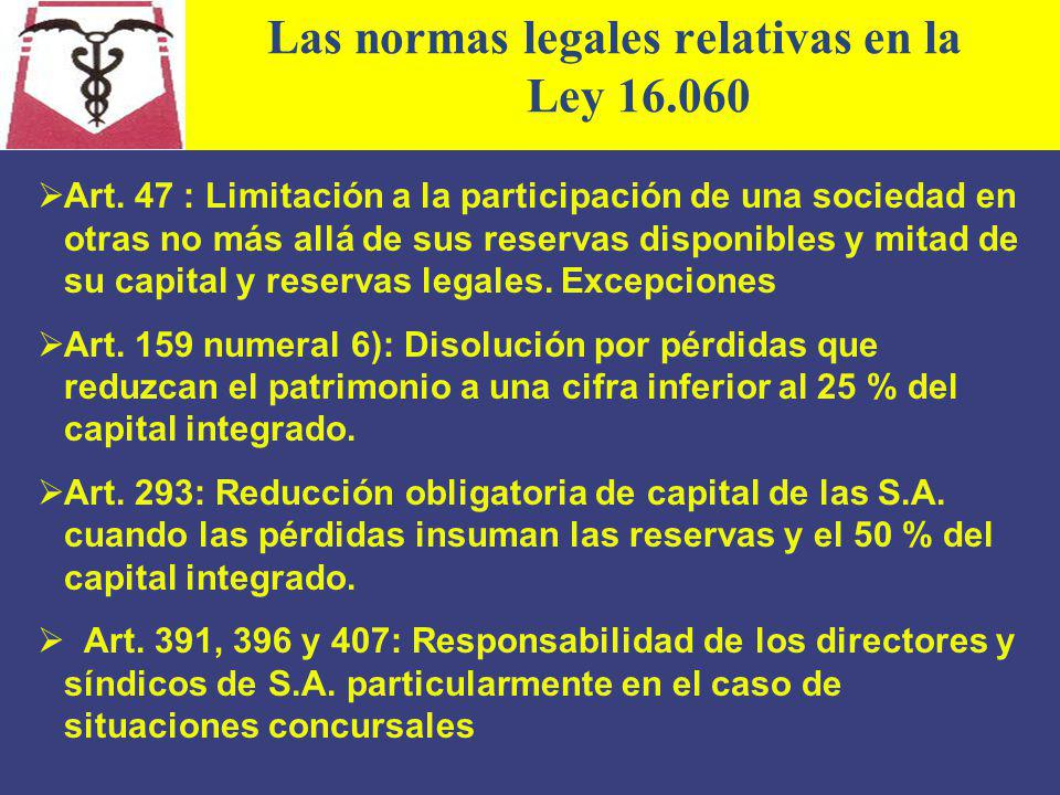 Las normas legales relativas en la Ley 16.060