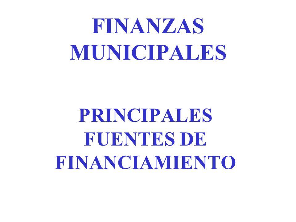 PRINCIPALES FUENTES DE FINANCIAMIENTO