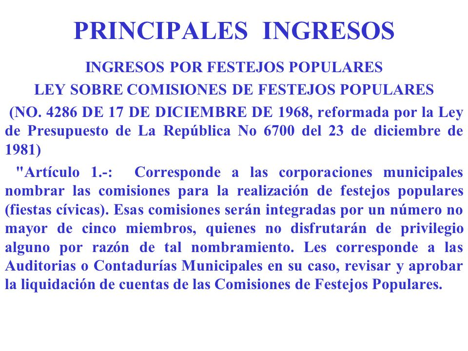 PRINCIPALES INGRESOS INGRESOS POR FESTEJOS POPULARES