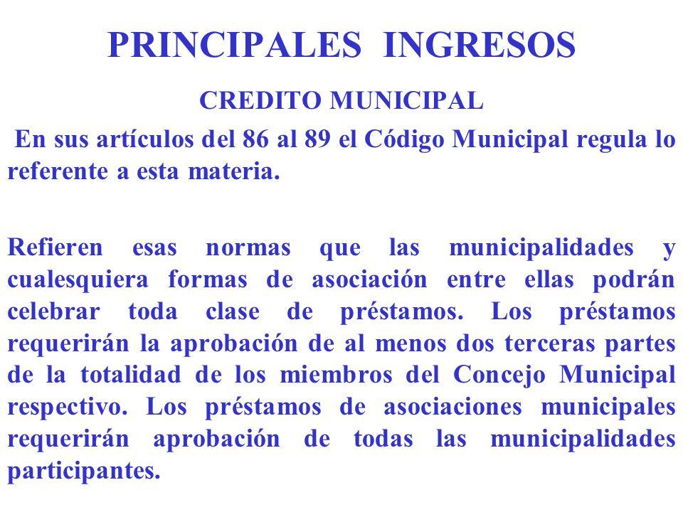 PRINCIPALES INGRESOS CREDITO MUNICIPAL