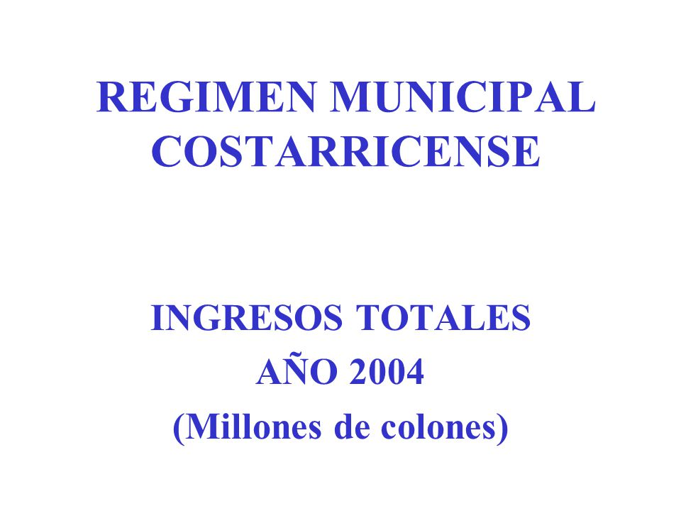 REGIMEN MUNICIPAL COSTARRICENSE