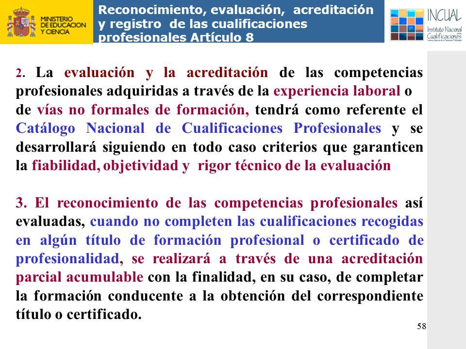 Reconocimiento, evaluación, acreditación y registro de las cualificaciones profesionales Artículo 8