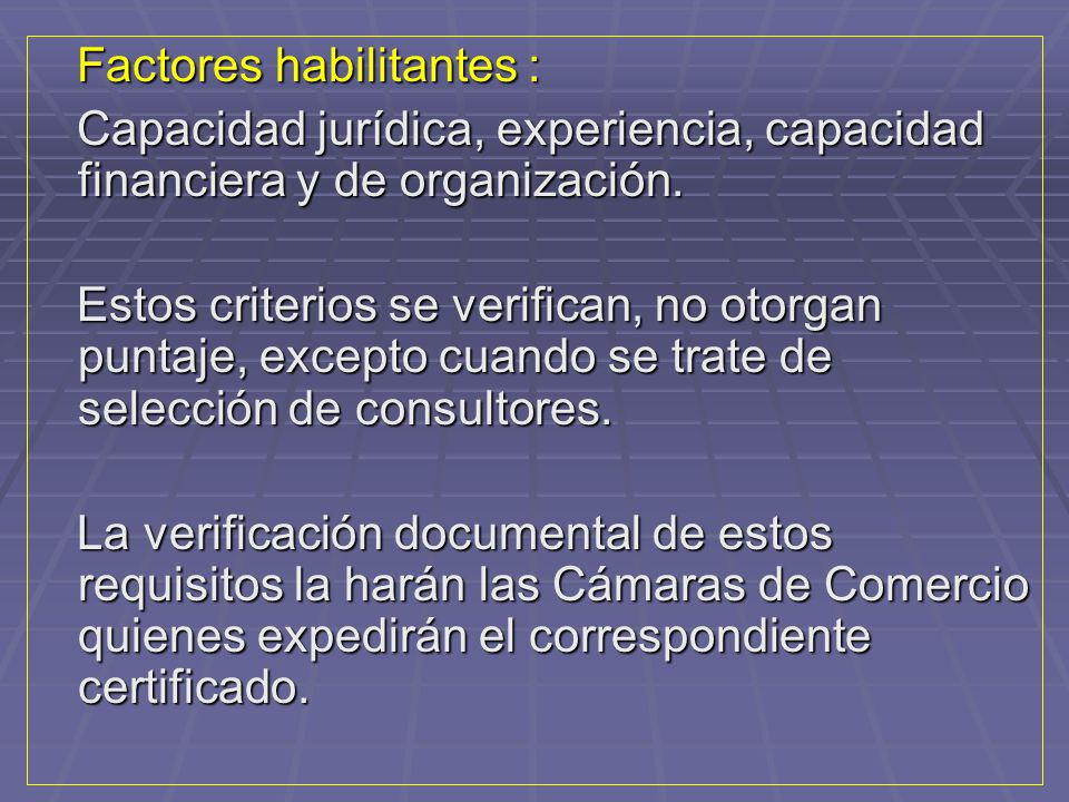 Factores habilitantes :