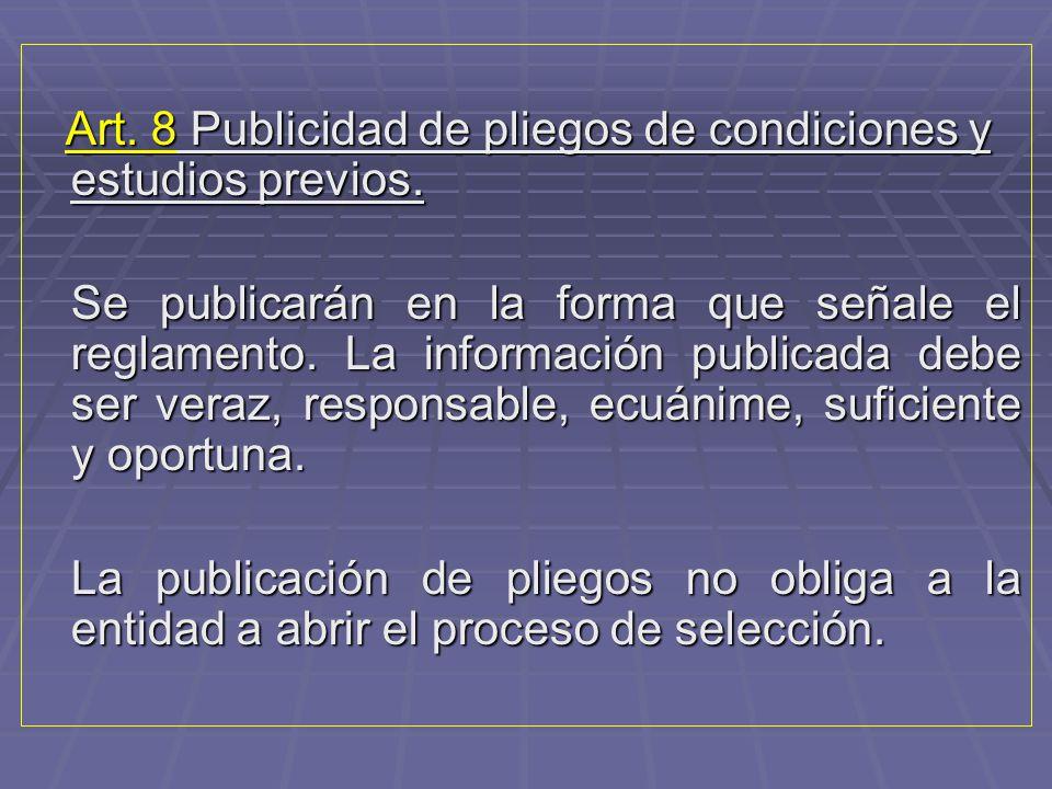 Art. 8 Publicidad de pliegos de condiciones y estudios previos.