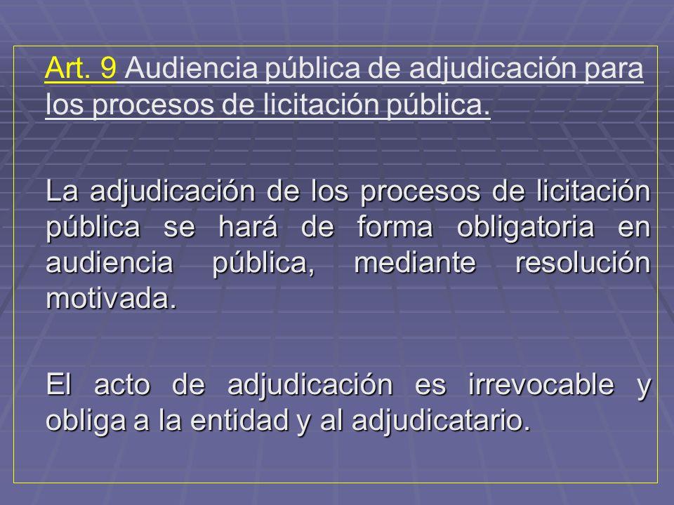 Art. 9 Audiencia pública de adjudicación para los procesos de licitación pública.