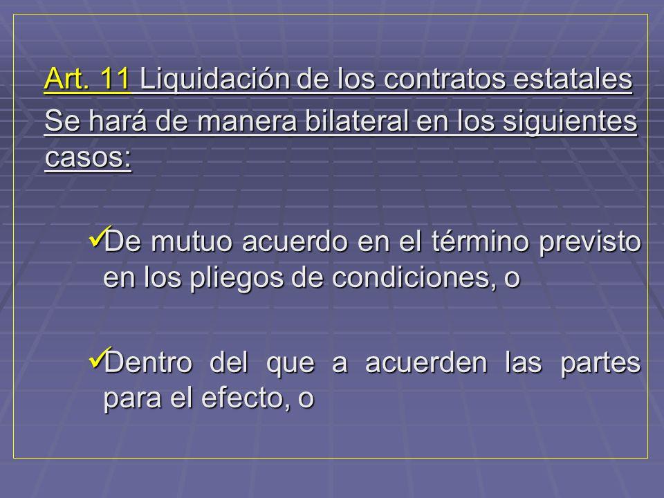 Art. 11 Liquidación de los contratos estatales