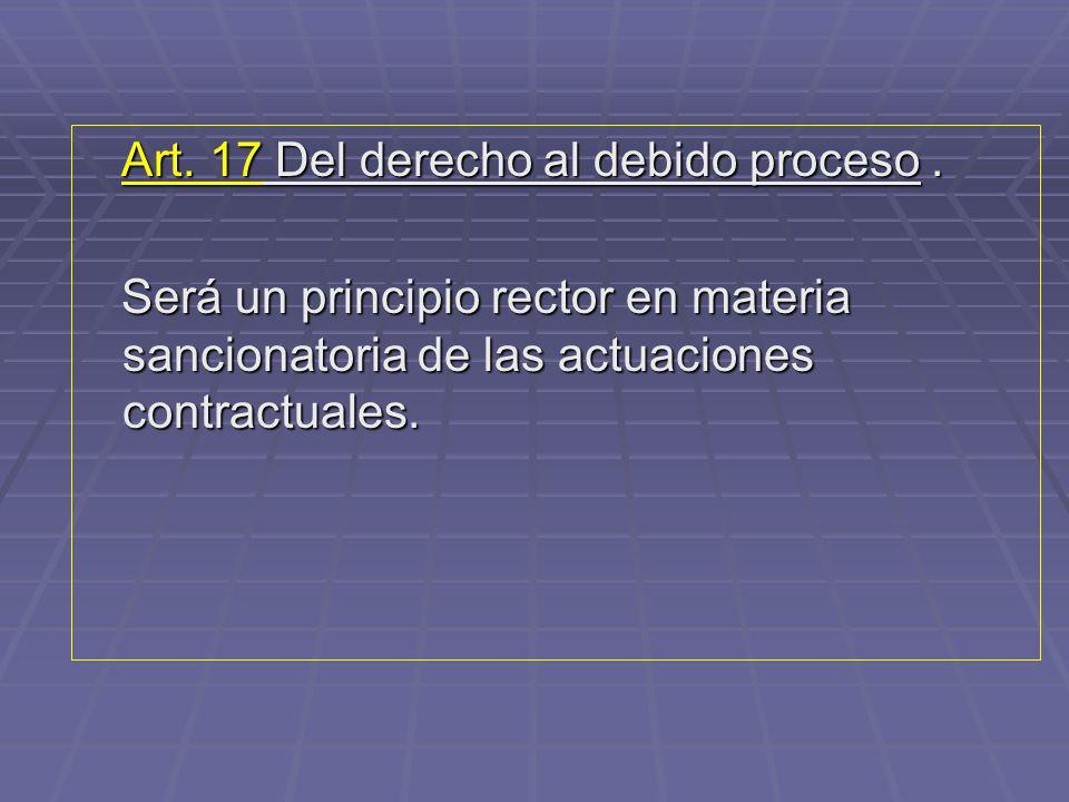 Art. 17 Del derecho al debido proceso .
