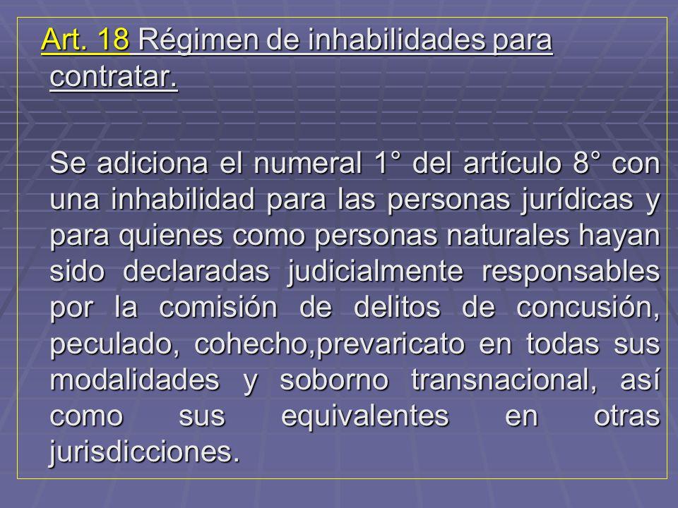 Art. 18 Régimen de inhabilidades para contratar.