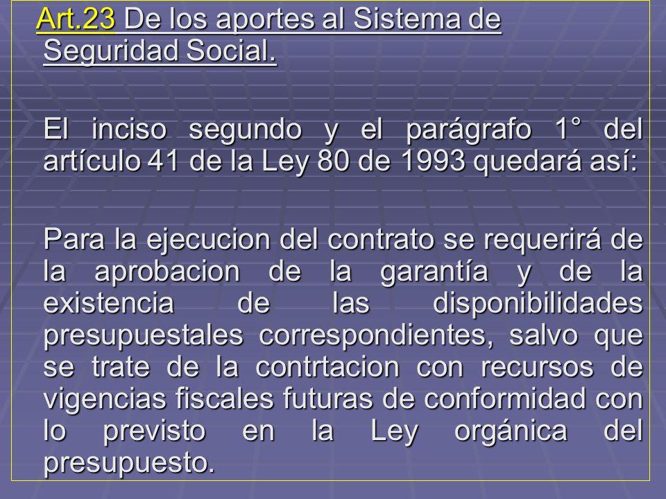 Art.23 De los aportes al Sistema de Seguridad Social.