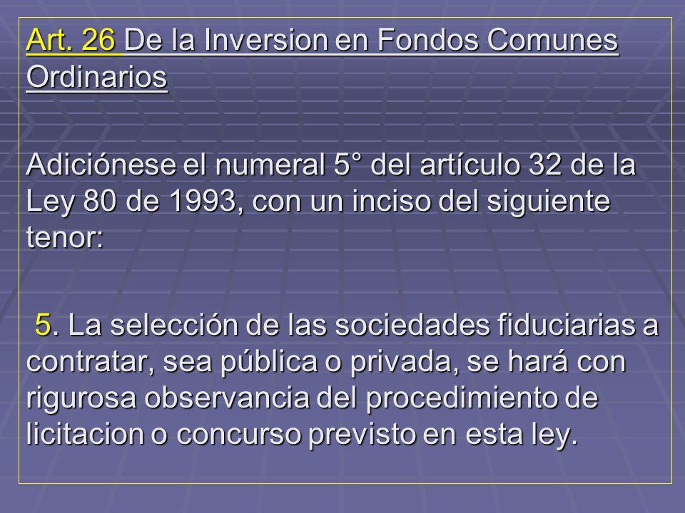 Art. 26 De la Inversion en Fondos Comunes Ordinarios