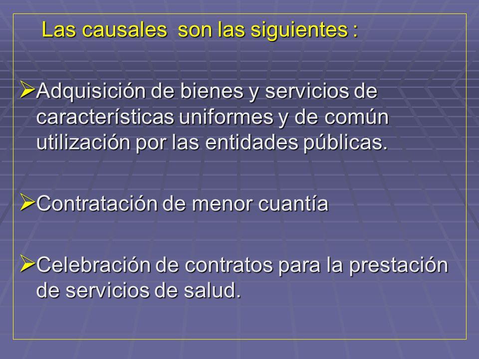 Las causales son las siguientes :