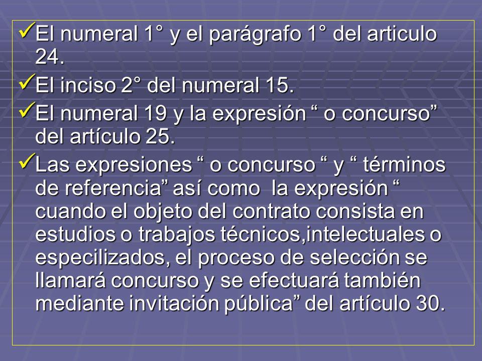 El numeral 1° y el parágrafo 1° del articulo 24.