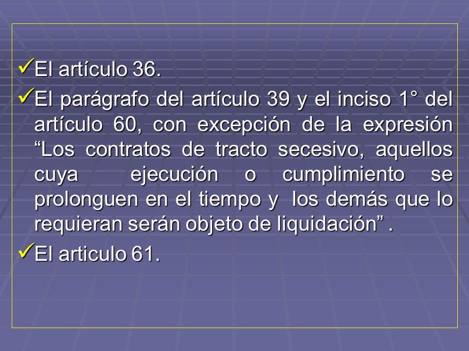 El artículo 36.