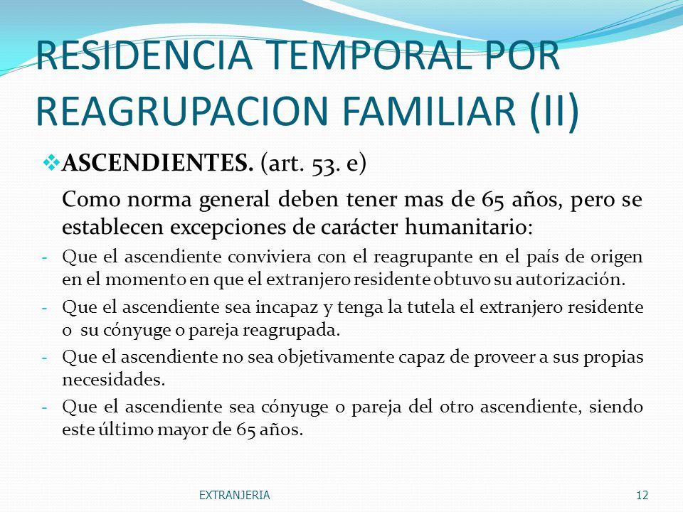 RESIDENCIA TEMPORAL POR REAGRUPACION FAMILIAR (II)