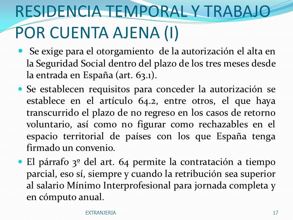 RESIDENCIA TEMPORAL Y TRABAJO POR CUENTA AJENA (I)
