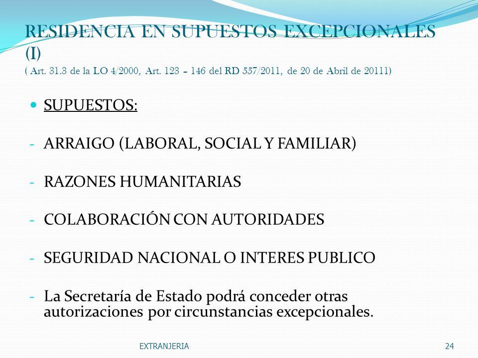 RESIDENCIA EN SUPUESTOS EXCEPCIONALES (I) ( Art. 31