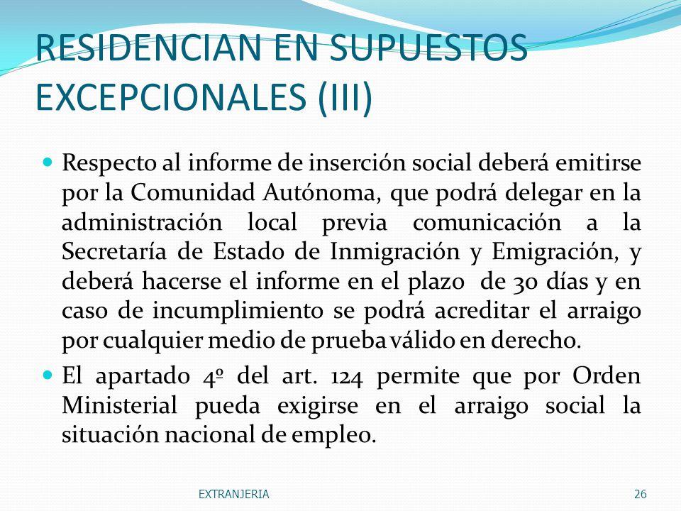 RESIDENCIAN EN SUPUESTOS EXCEPCIONALES (III)