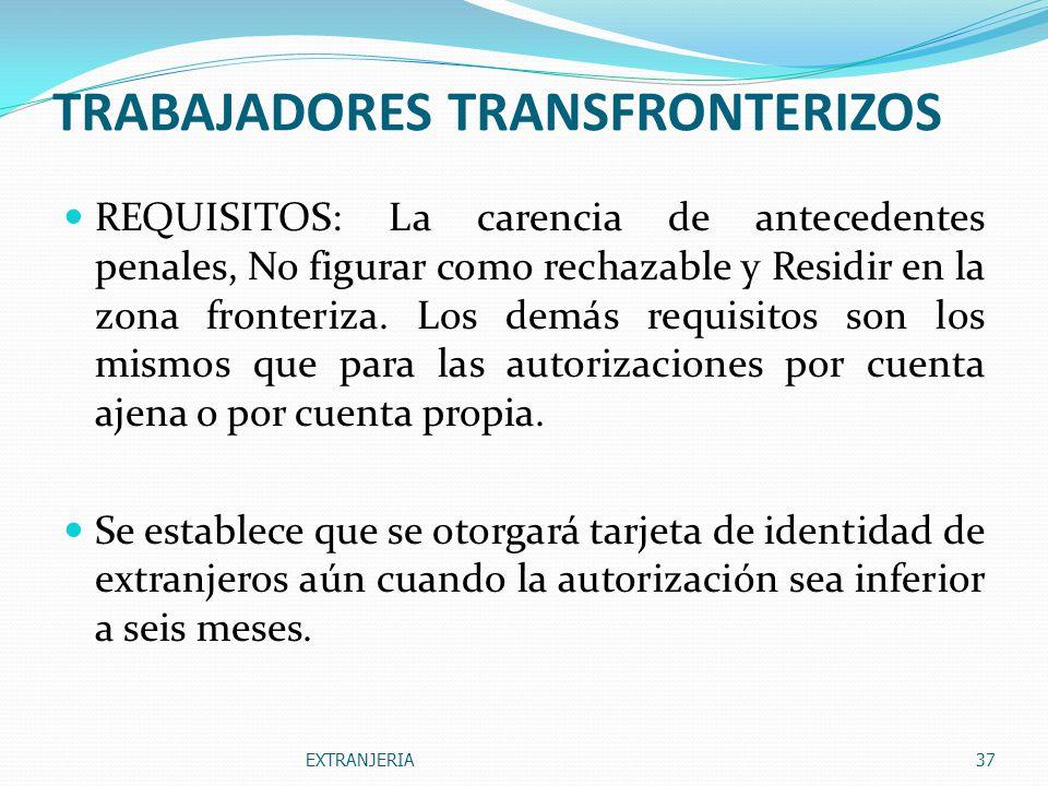 TRABAJADORES TRANSFRONTERIZOS