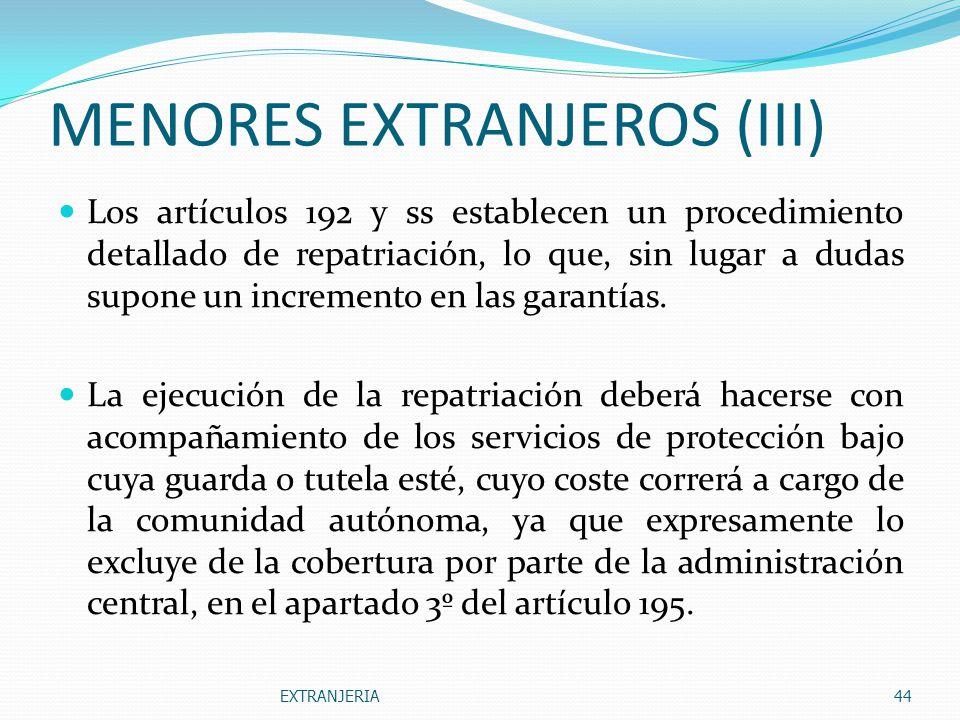 MENORES EXTRANJEROS (III)