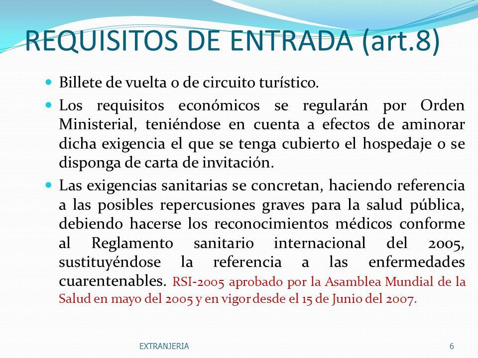 REQUISITOS DE ENTRADA (art.8)