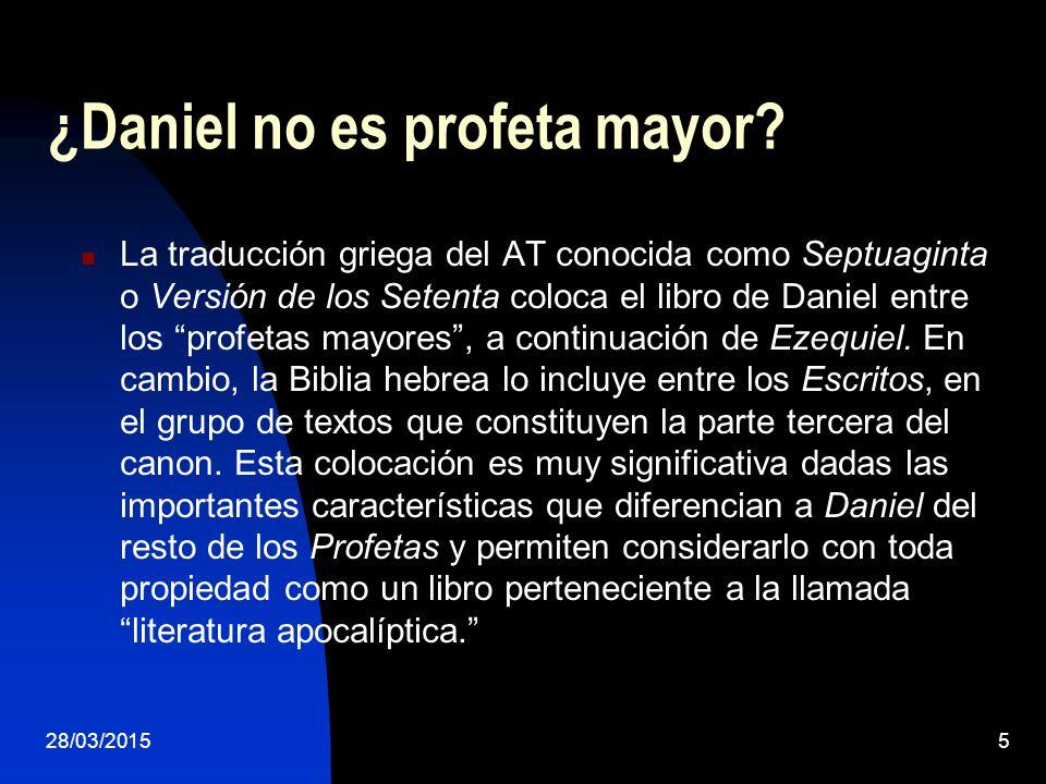 ¿Daniel no es profeta mayor