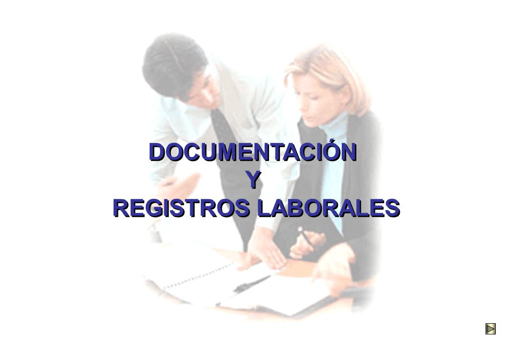 DOCUMENTACIÓN Y REGISTROS LABORALES