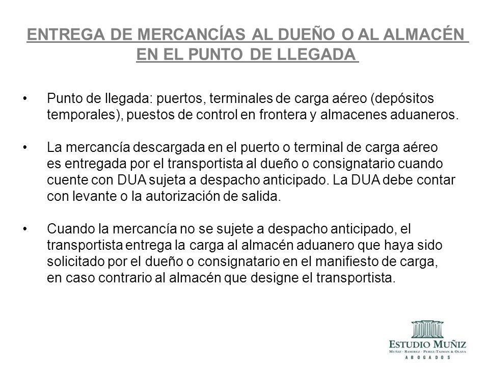 ENTREGA DE MERCANCÍAS AL DUEÑO O AL ALMACÉN