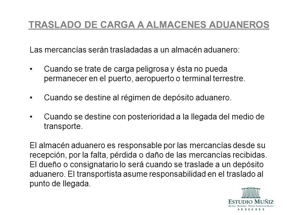 TRASLADO DE CARGA A ALMACENES ADUANEROS