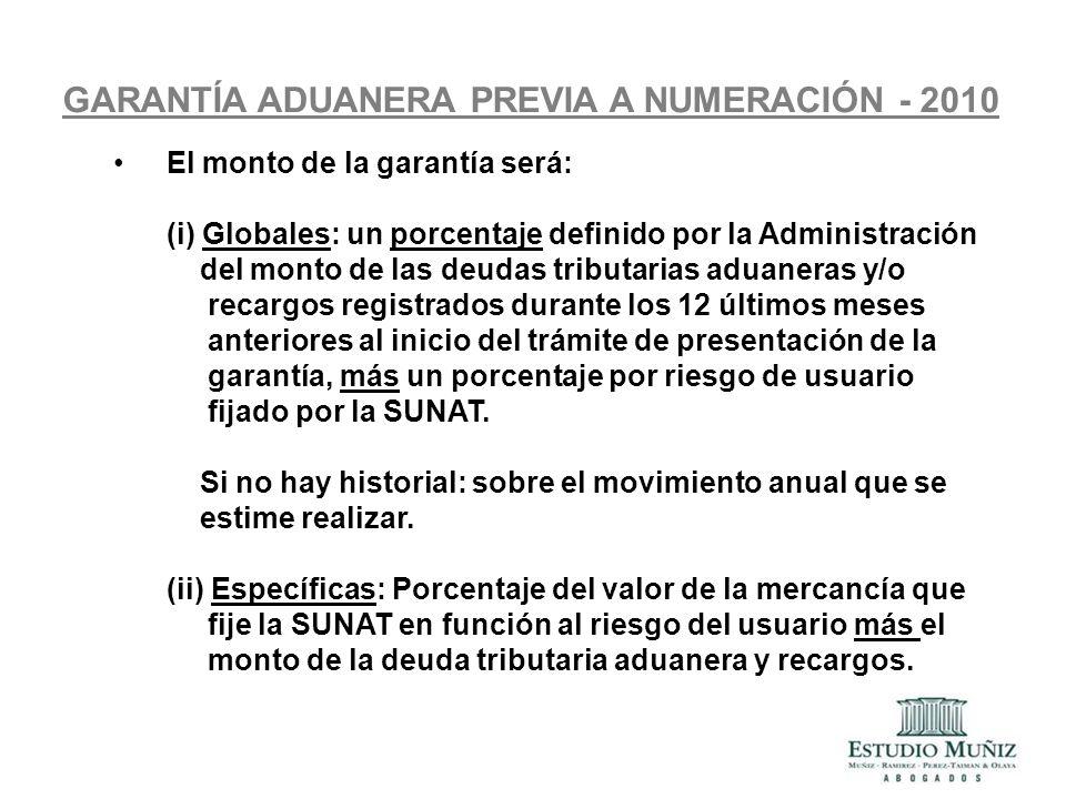 GARANTÍA ADUANERA PREVIA A NUMERACIÓN - 2010