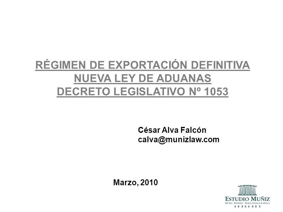 RÉGIMEN DE EXPORTACIÓN DEFINITIVA DECRETO LEGISLATIVO Nº 1053