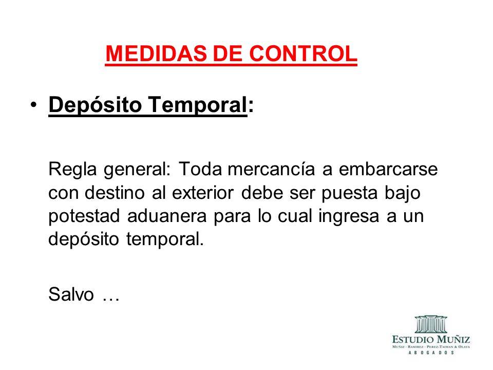 MEDIDAS DE CONTROL Depósito Temporal: