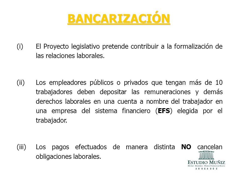 BANCARIZACIÓN El Proyecto legislativo pretende contribuir a la formalización de las relaciones laborales.