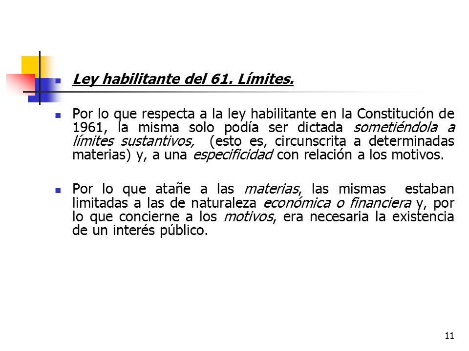 Ley habilitante del 61. Límites.