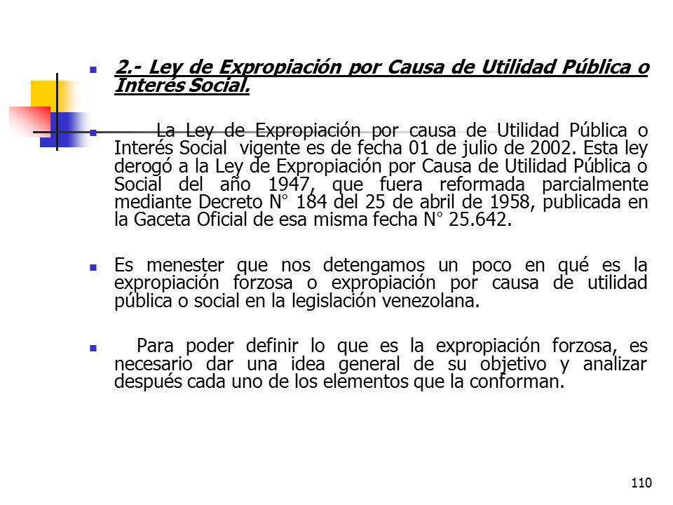 2.- Ley de Expropiación por Causa de Utilidad Pública o Interés Social.