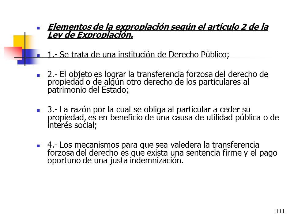 Elementos de la expropiación según el artículo 2 de la Ley de Expropiación.