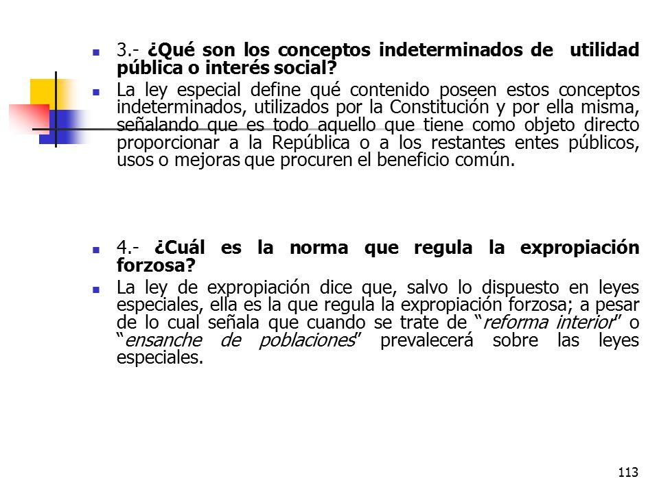3.- ¿Qué son los conceptos indeterminados de utilidad pública o interés social