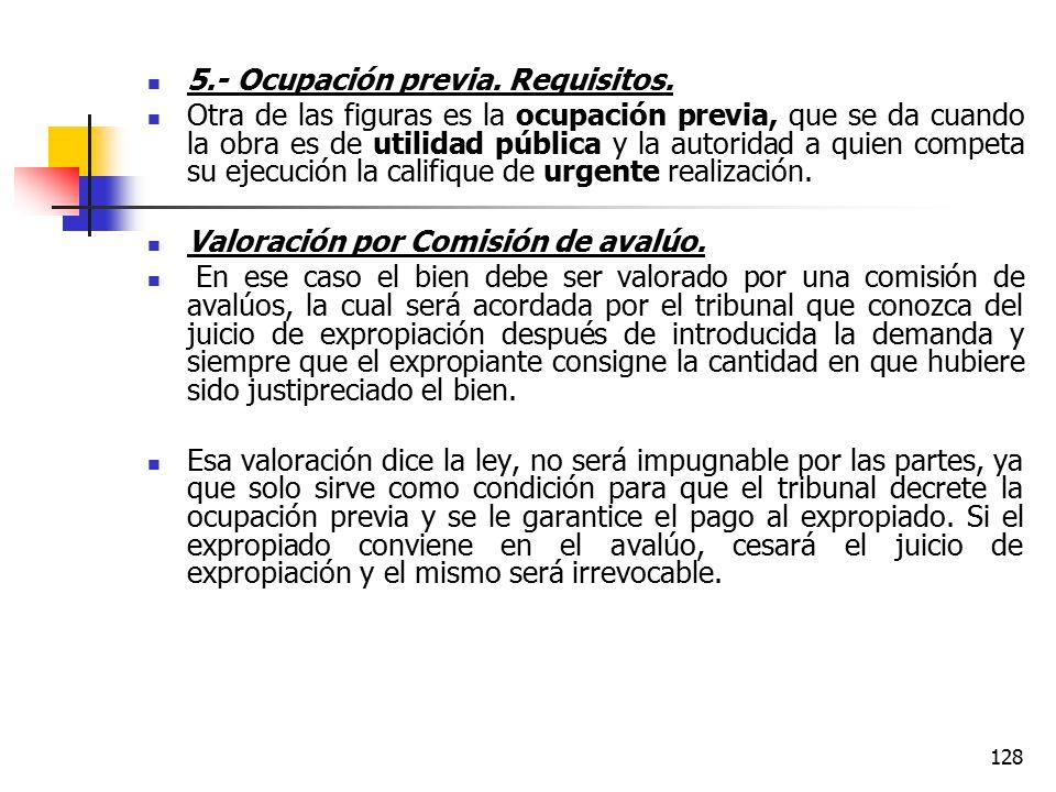 5.- Ocupación previa. Requisitos.